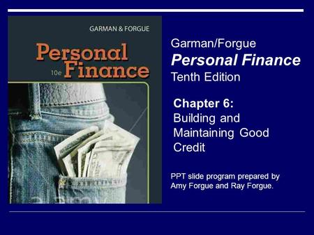 Personal Finance Garman/Forgue Tenth Edition