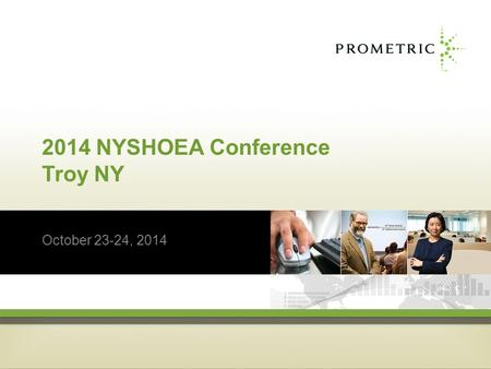 2014 NYSHOEA Conference Troy NY October 23-24, 2014.