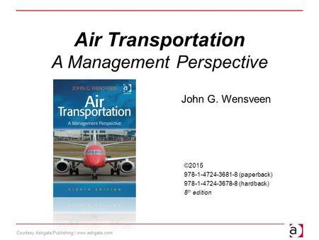 Courtesy Ashgate Publishing Air Transportation A