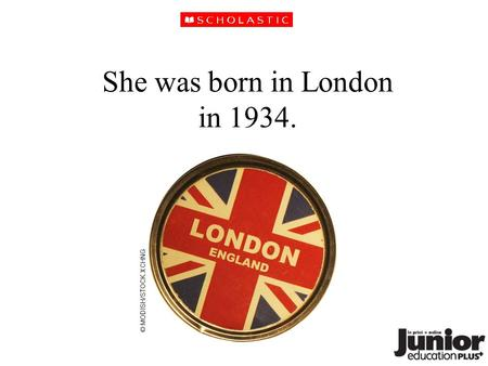 She was born in London in 1934. © MODISH/STOCK.XCHNG.
