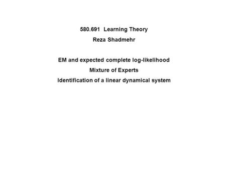 EM and expected complete log-likelihood Mixture of Experts