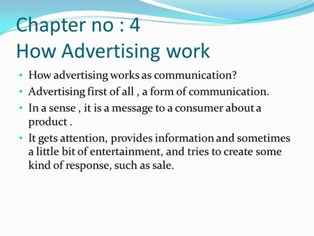 Chapter no : 4 How Advertising work