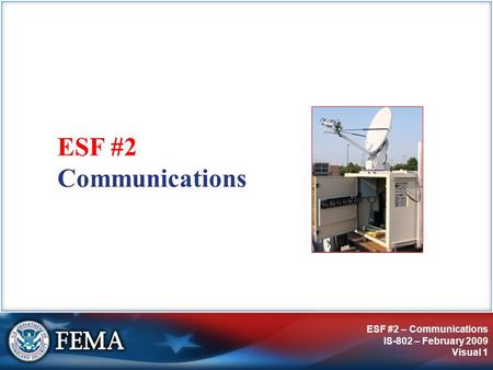 ESF #2 Communications.