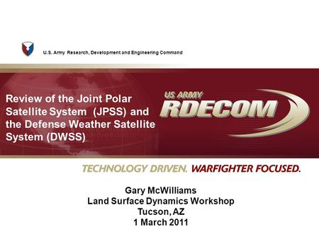 U.S. Army Research, Development and Engineering Command Review of the Joint Polar Satellite System (JPSS) and the Defense Weather Satellite System (DWSS)