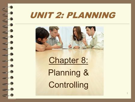 Chapter 8: Planning & Controlling