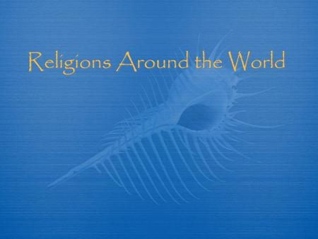 Religions Around the World