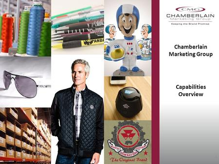 Chamberlain Marketing Group Capabilities Overview 1.