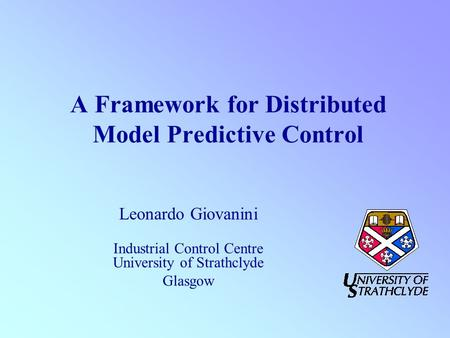 A Framework for Distributed Model Predictive Control