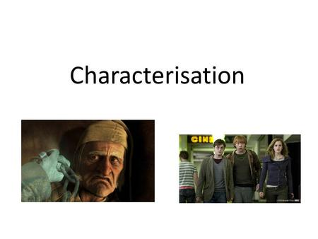 "Characterisation. A character is the ""who"" in the story. A character has many *traits, roles, and similarities to other characters based on how they are."