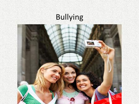 Bullying. Participant Expectations Be punctual Be an active participant Silence cell phones Refrain from texting Demonstrate mutual respect for others.