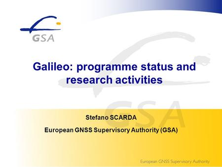 Galileo: programme status and research activities