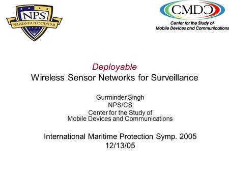 Deployable Wireless Sensor Networks for Surveillance