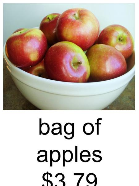 Bag of apples $3.79. red Beans $1.19 carrots $1.89.