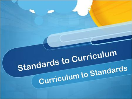 Standards to Curriculum Curriculum to Standards. A Series of Four CIVS Instructional Facilitators, Math Content Leads, Specialists and Administrators.