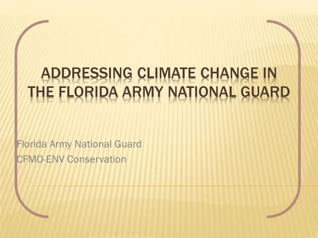 Florida Army National Guard CFMO-ENV Conservation.