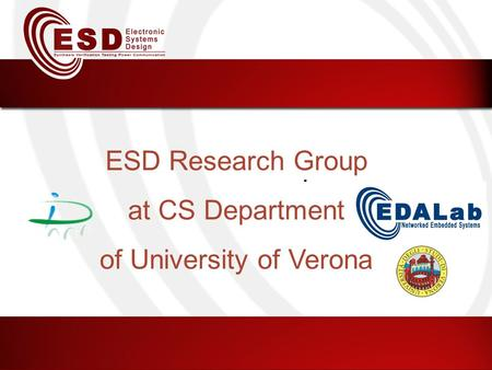 ESD Research Group at CS Department of University of Verona.