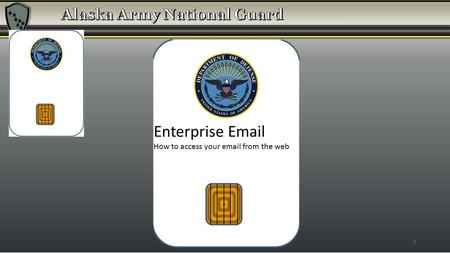 1 Enterprise Email How to access your email from the web.