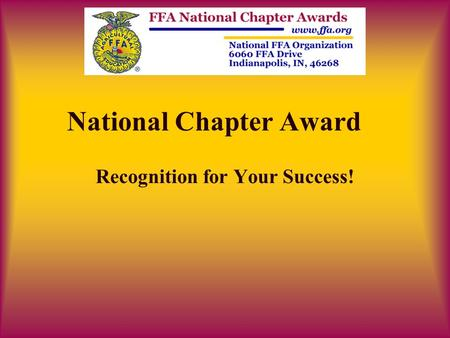 National Chapter Award Recognition for Your Success!