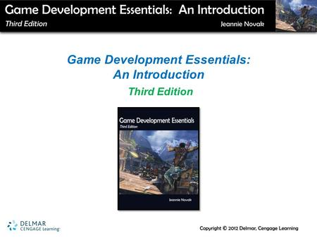 Game Development Essentials: An Introduction Third Edition.