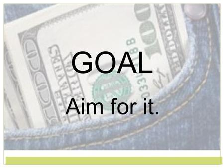 "GOAL Aim for it.. ""Copyright and Terms of Service Copyright © Texas Education Agency. The materials found on this website are copyrighted © and trademarked."