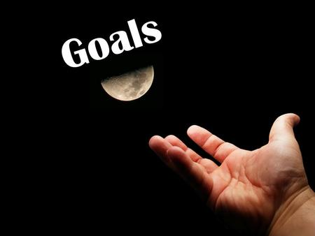 Goals. Short-Term Goals Goals that you will reach this week, this month or this year. EXAMPLES Make an A in Science Play on the first string of the basketball.