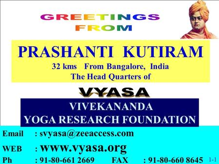 32 kms From Bangalore, India YOGA RESEARCH FOUNDATION