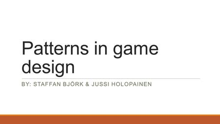 Patterns in game design
