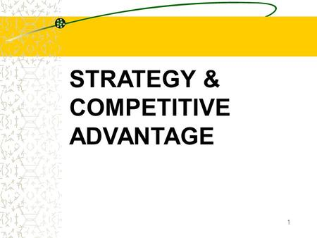 1 STRATEGY & COMPETITIVE ADVANTAGE. 2 Business Proposition Profits = Quantity (Revenue - Cost) 3 most fundamental variables in Business MARGIN.