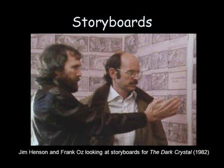 Storyboards Jim Henson and Frank Oz looking at storyboards for The Dark Crystal (1982)