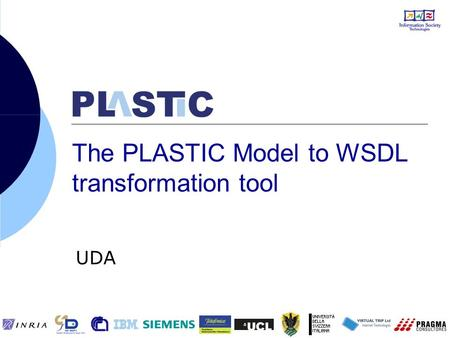 The PLASTIC Model to WSDL transformation tool UDA.