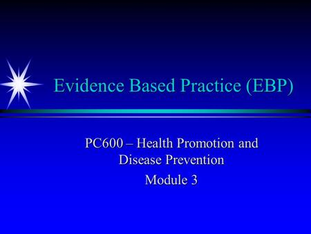 evidence based health promotion Jen teague healthy aging specialist division of aging and adult services ( daas) evidence-based health promotion (ebhp) programming (title iii-d).