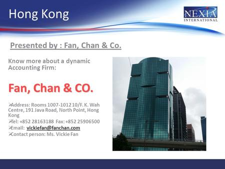 Hong Kong Fan, Chan & CO. Presented by : Fan, Chan & Co.