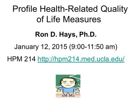 Profile Health-Related Quality of Life Measures