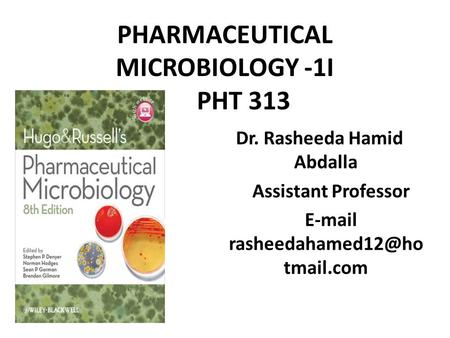 PHARMACEUTICAL MICROBIOLOGY -1I PHT 313