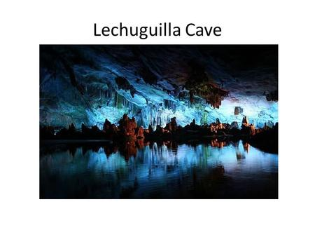 Lechuguilla Cave. Lechuguilla Cave is the fifth longest cave (126.1 miles (203 km)) known to exist in the world, and the deepest in the continental United.