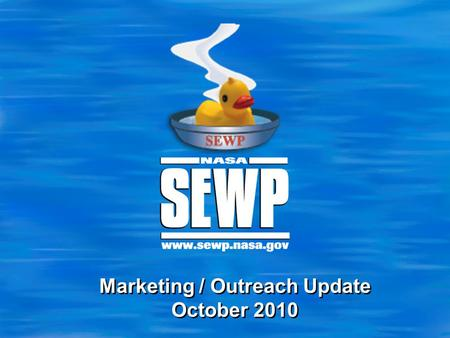 Marketing / Outreach Update October 2010. 2 Agenda  Organizations Trained in FY10  FY11 SEWP Exhibit Itinerary  2011 SEWP Conference  Web 2.0  Other.