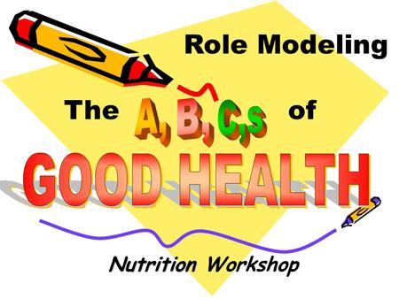 Nutrition Nutrition Workshop Role Modeling The of.