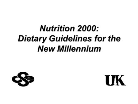 Nutrition 2000: Dietary Guidelines for the New Millennium.
