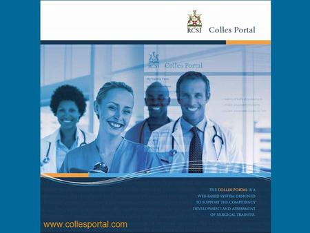 Www.collesportal.com. Benefits of The Colles Portal  Single web-based portal with 24/7 access  Connect & enhance communication between all sector stakeholders.