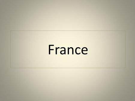 France. Geography France if the largest country in Western Europe. It shares borders with Belgium, Luxembourg, Germany, Switzerland, Italy & Spain. It.