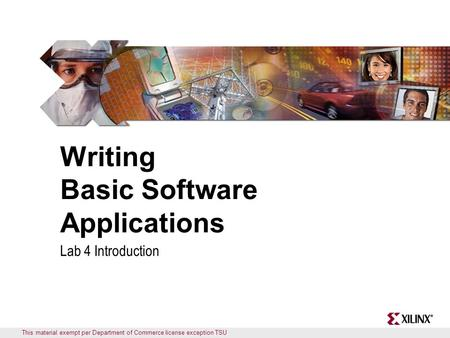 This material exempt per Department of Commerce license exception TSU Writing Basic Software Applications Lab 4 Introduction.