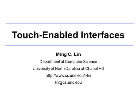 Touch-Enabled Interfaces