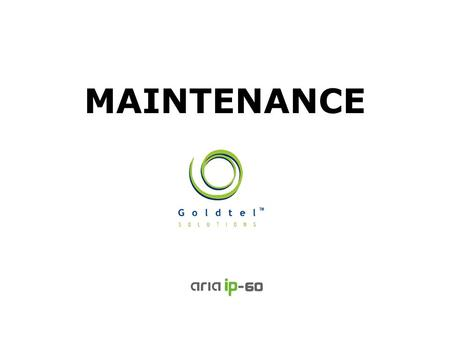 MAINTENANCE. 2/15 Always Surpassing Customers Expectations System Monitoring Trace (Device, Board) Other (Memory Dump/Modification, STA/CO Status) System.