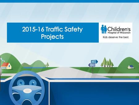 Crossroads Teen Driving is a program of Children's Hospital of Wisconsin We partner with the Wisconsin Department of Transportation and State Farm This.