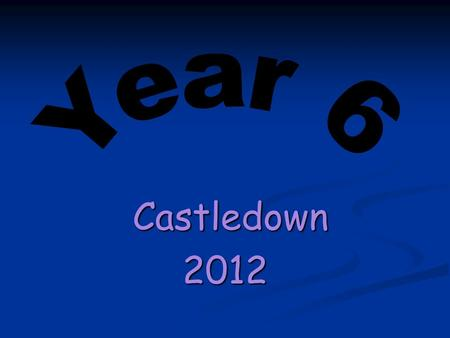 Castledown Castledown2012. What are SATs? - National Curriculum tests – end of year 2, 6 and 9. - The year 6 tests are more formal than those in Year.