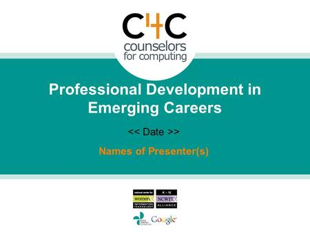 Names of Presenter(s) > Professional Development in Emerging Careers.