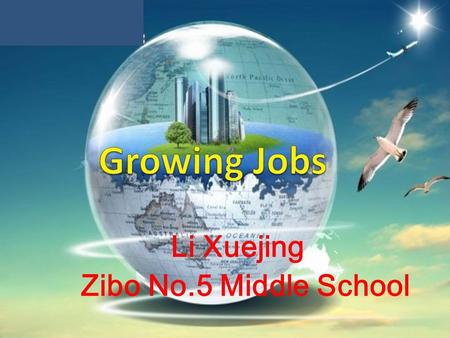 Li Xuejing Zibo No.5 Middle School. yourdream jobs ? jobs ?