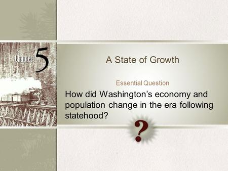 A State of Growth Essential Question