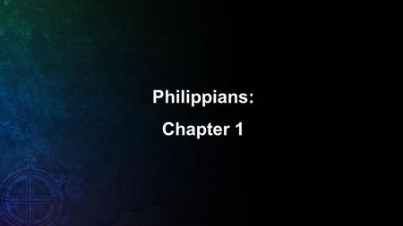 Philippians: Chapter 1. 1 Paul and Timothy, servants of Christ Jesus, To all the saints in Christ Jesus who are at Philippi, with the overseers and deacons: