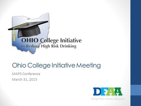Ohio College Initiative Meeting MAPS Conference March 31, 2015.